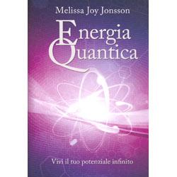 Energia QuanticaVivi il tuo potenziale infinito