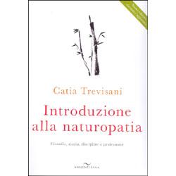 Introduzione alla NaturopatiaLa filosofia olistica e le nuove ricerche
