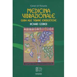 Medicina VibrazionaleGuida alle terapie energetiche