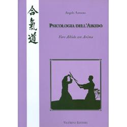 Psicologia dell'AikidoFare aikido con l'anima