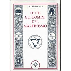 Tutti gli Uomini del Martinismo
