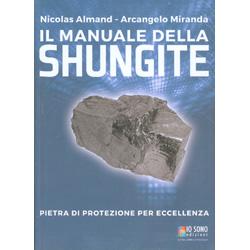 Il Manuale della ShungitePietra di protezione per eccellenza