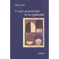 Il Male Primordiale della Qabbalah