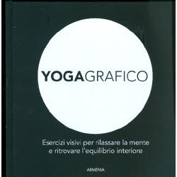 YogagraficoEsercizi visivi per rilassare la mente e ritrovare l'equilibrio interiore
