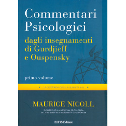 Commentari Psicologici Vol. 1 - Dagli Insegnamenti di Gurdjieff e OuspenskyLa dottrina della quarta via