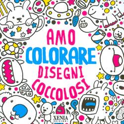 Amo colorare disegni coccolosi