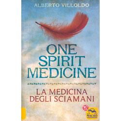 One Spirit MedicineLa medicina degli sciamani
