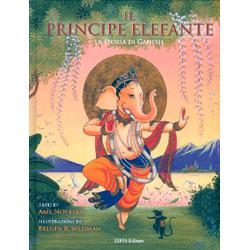 Il Principe ElefanteLa storia di Ganesh