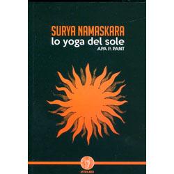 Surya NamaskaraLo yoga del sole