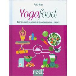 YogafoodRicette e consigli alimentari per guadagnare energia e serenità