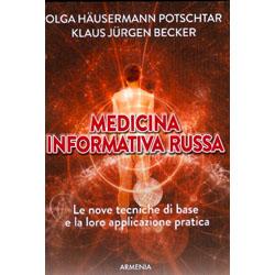 Medicina Informativa RussaLe nove tecniche di base e la loro applicazione pratica