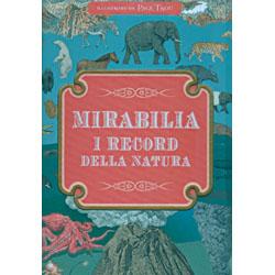 Mirabilia i Record della NaturaDai 6 anni in su