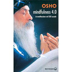 Mindfulnes 4.0La meditazione nel XXI secolo