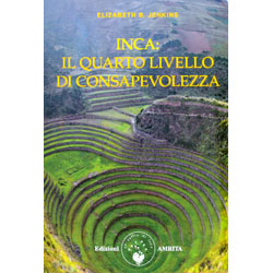 Inca il Quarto Livello di ConsapevolezzaGli insegnamenti Inca sulla natura