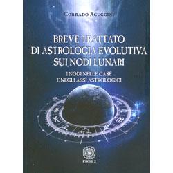 Breve Trattato di Astrologia Evolutiva sui Nodi LunariI nodi nelle case e negli assi astrologici