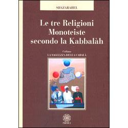 Le Tre Religioni Monoteiste secondo la Kabbalàh