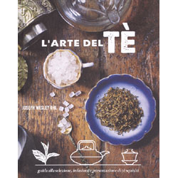 L'Arte del TèGuida alla selezione, infusione e presentazione di tè squisiti
