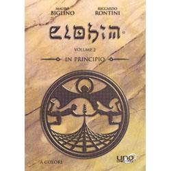 Elohim - In Principio - Vol. 2 - Edizione a Colori