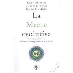 La Mente EvolutivaConversazioni su scienza, immaginazione e spirito