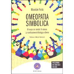 Omeopatia SimbolicaIl tempio dei simboli: te stesso.La riunificazione di biologia e divino