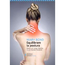 Equilibrare la PosturaAvere un corpo elastco in un mondo flessibile