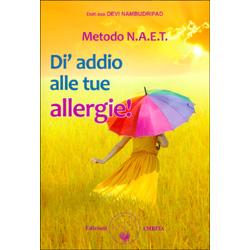 Metodo NAET - Di Addio alle Tue Allergie
