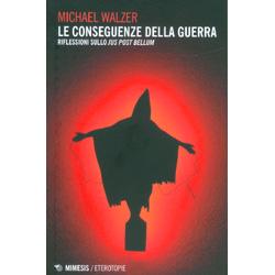 Le Conseguenze della GuerraRiflessioni sullo Jus Post Bellum