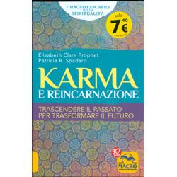 Karma e ReincarnazioneTrascendere il passato per trasformare il futuro