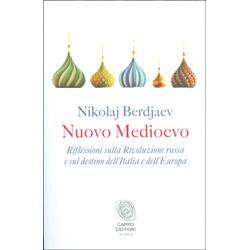 Nuovo MedioevoRiflessioni sulla Rivoluzione russa e sul destino dell'Italia e dell'Europa