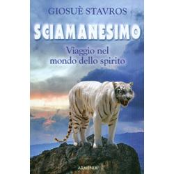 SciamanesimoViaggio nel mondo dello spirito