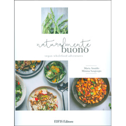 Naturalmente BuonoVegan wholefood adventures