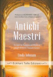 Antichi MaestriScopri la saggezza mistica degli antichi filosofi greci. Prefazione di Eckhart Tolle
