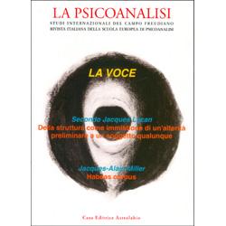 La Psicoanalisi -La Voce n. 60 - Luglio Dicembre 2016Rivista italiana della Scuola Europea di Psicoanalisi - Studi Internazionali del Campo Freudiano