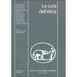 La Cura dell'EticaRivista di psicologia analitica n. 42. Nuova serie