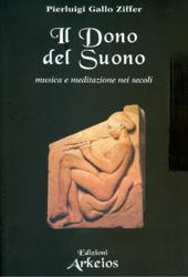 Il Dono del SuonoMusica e meditazione nei secoli