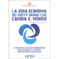La Vera Economia dei Diritti Umani che Cambia il MondoIl Percorso di Autodeterminazione per accedere al proprio Credito Umano Universale