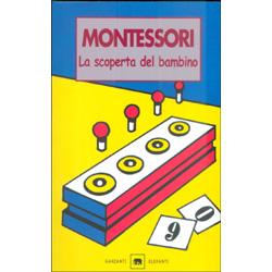 Montessori La scoperta del bambino