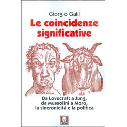 Le Coincidenze SignificativeDa Lovecraft a Jung, da Mussolini a Moro, la sincronicità e la politica