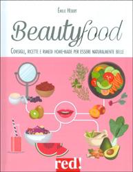 BeautyfoodConsigli, ricette e rimedi home-made per essere naturalmente belle