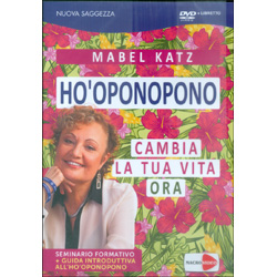Ho'Oponopono - Cambia la Tua Vita OraSeminario formativo in dvd + Guida introduttiva sull'Ho'Oponopono