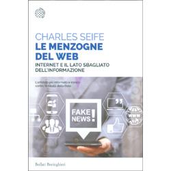 Le Menzogne del WebInternet e il lato sbagliato dell'informazione