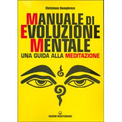 Manuale di Evoluzione MentaleGuida alla meditazione