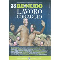 Re Nudo n. 38Lavoro Coraggio