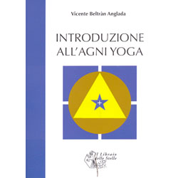 Introduzione all' Agni Yoga