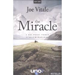The MiracleI sei passi verso l'Illuminazione