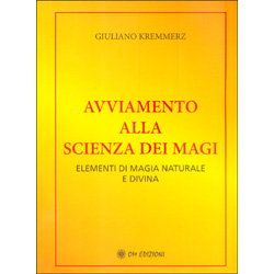 Avviamento alla Scienza dei MagiElementi di magia naturale e divina