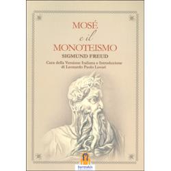 Mosé e il MonoteismoA cura di Paolo Lovari