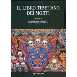 Il Libro Tibetano dei Morti - A Cura di Namkhai  Norbu