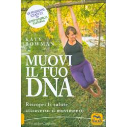 Muovi il Tuo DNARiscopri la salute attraverso il movimento