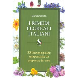 I Rimedi Floreali Italiani33 nuove essenze terapeutiche da preparare in casa